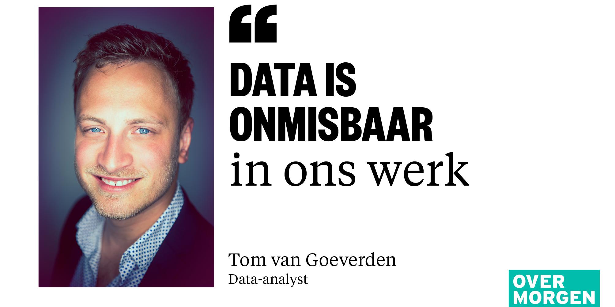 Data-expert Tom van Goeverden Over Morgen