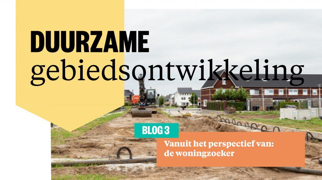 Duurzame gebiedsontwikkeling door de ogen van de woningzoeker